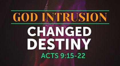 God Intrusion – Changed Destiny