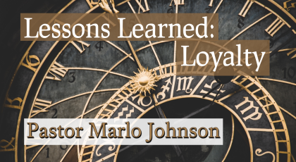 Lessons Learned – Loyalty