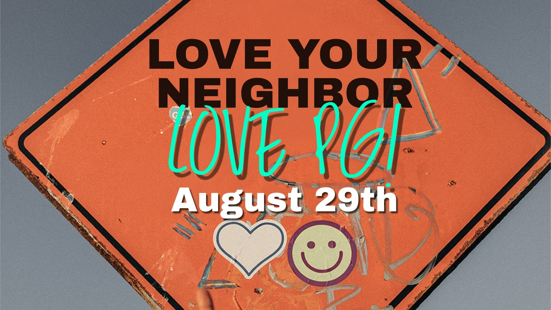 Love Your Neighbour - Love PG