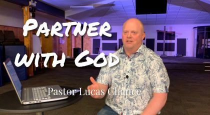 Partner With God – Part 2