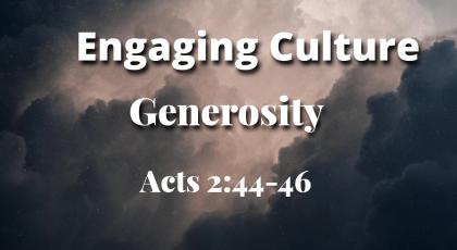 Engaging Culture – Generosity