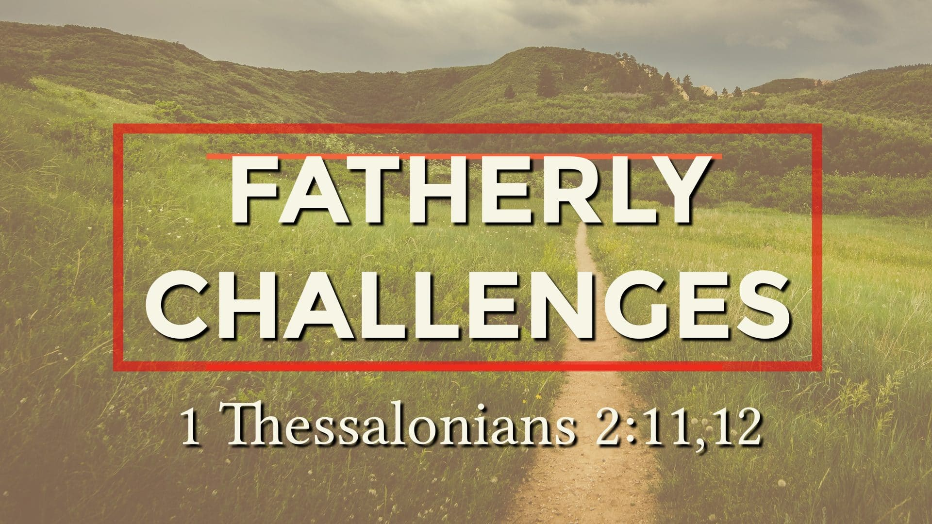 Fatherly Challenges