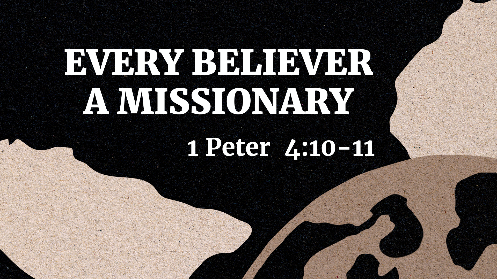 Every Believer A Missionary
