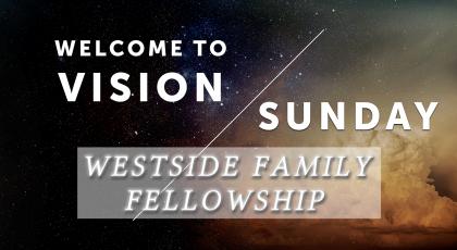 Vision Sunday – Part 1