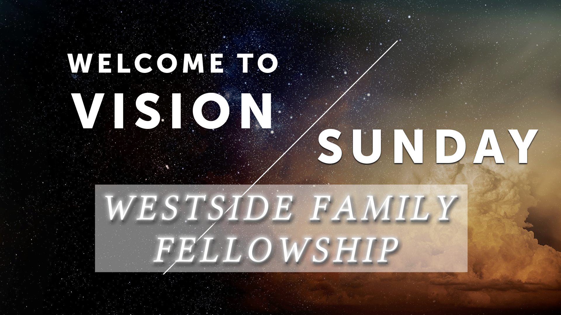 Vision Sunday - Part 1