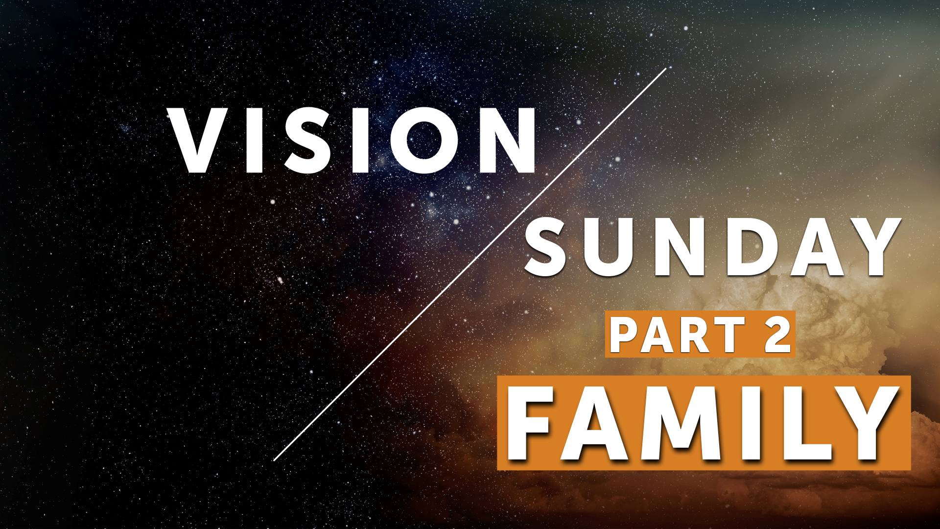 Vision Sunday - Part 2